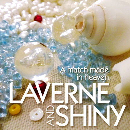 Laverne And Shiny: A Match Made In Heaven